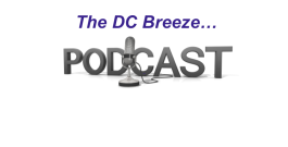 A Podcast All About The DC Breeze? Really?!